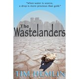 The Wastelanders by Tim Hemlin cover